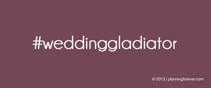 wedding gladiator