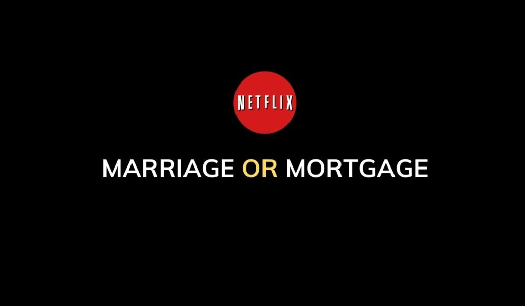 marriage or mortgage neflix video